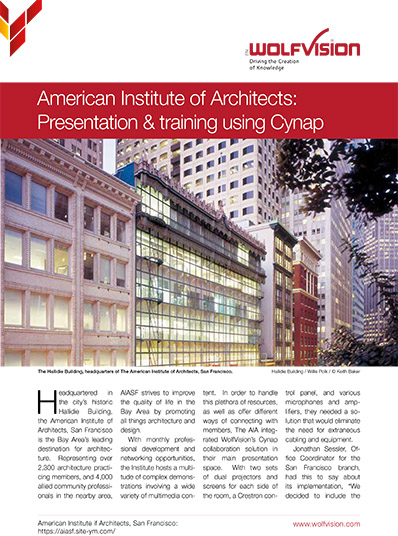 Case study about WolfVision Cynap, in use at the American Institute of Architects, San Francisco, USA.