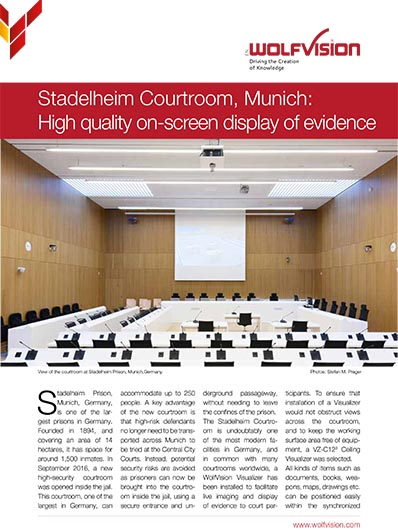 Case study about WolfVision Ceiling Visualizer, in use JVA Stadelheim, Munich, Germany.